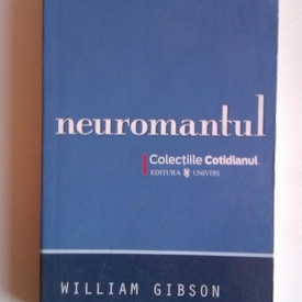 William Gibson - Neuromantul