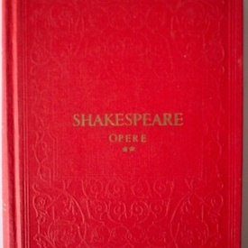 William Shakespeare - Opere II (Richard II. Negutatorul din Venetia. Iuliu Cezar) (editie hardcover)