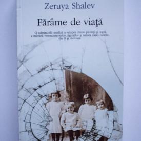 Zeruya Shalev - Farame de viata