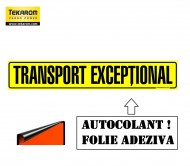 "FOLIE AUTOADEZIVA ,,TRANSPORT EXCEPTIONAL"" 1200X250mm"