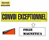 "FOLIE MAGNETICA ,,CONVOI EXCEPTIONNEL"" 1200X250mm"