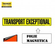 "FOLIE MAGNETICA ,,TRANSPORT EXCEPTIONAL"" 1200X250mm"