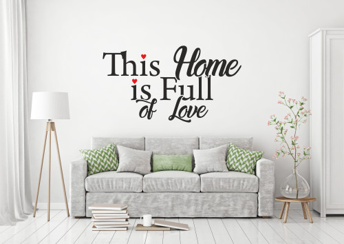 Sticker de Perete this home is full of love