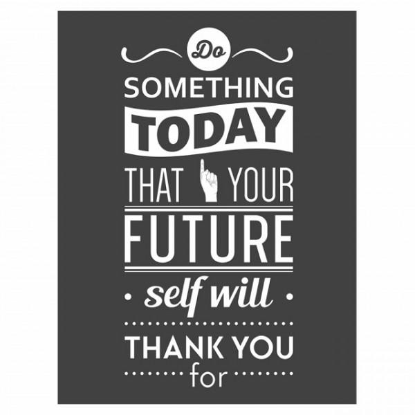Tablou motivational - Do Something today (vintage grey)
