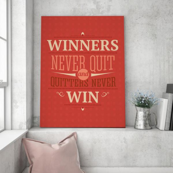 Tablou motivational - Winners never quit