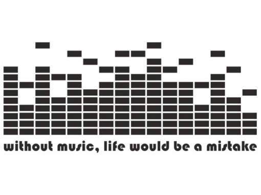 Poze Without Music, life would be a mistake