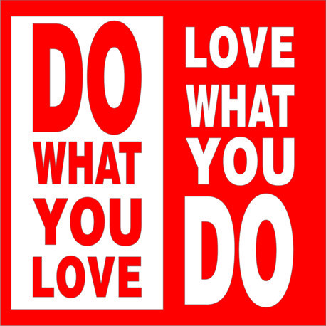 Poze Do what you love