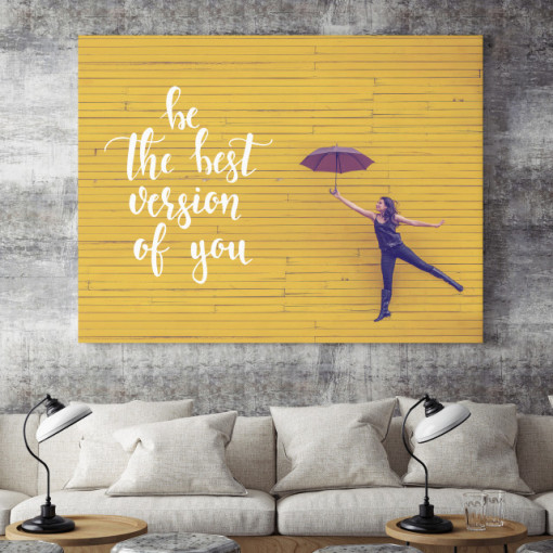 Tablou motivational - Be the best version of you