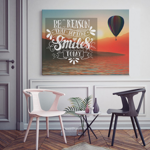 Tablou motivational - Be the reason that someone smiles