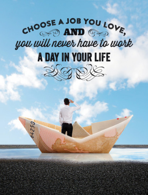 Tablou motivational - Choose a job you love