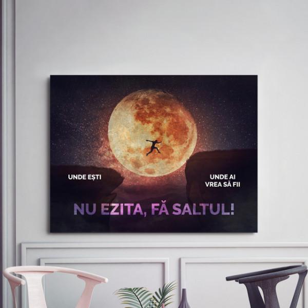 Tablou motivational - Nu ezita