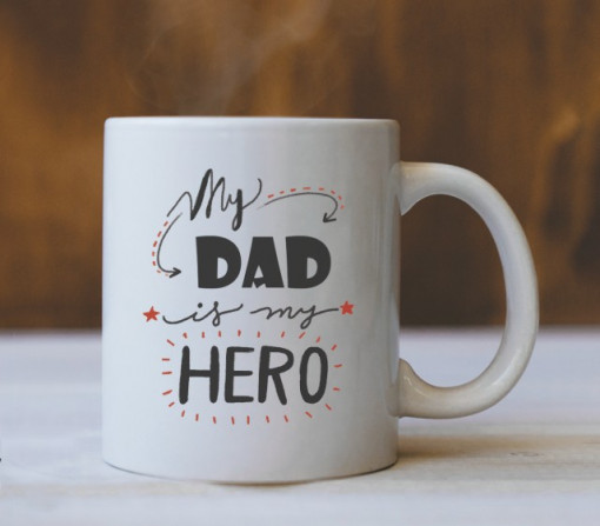 Cana Cu Mesaj - Dad Is My Hero