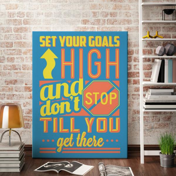 Tablou motivational - Set your goals high