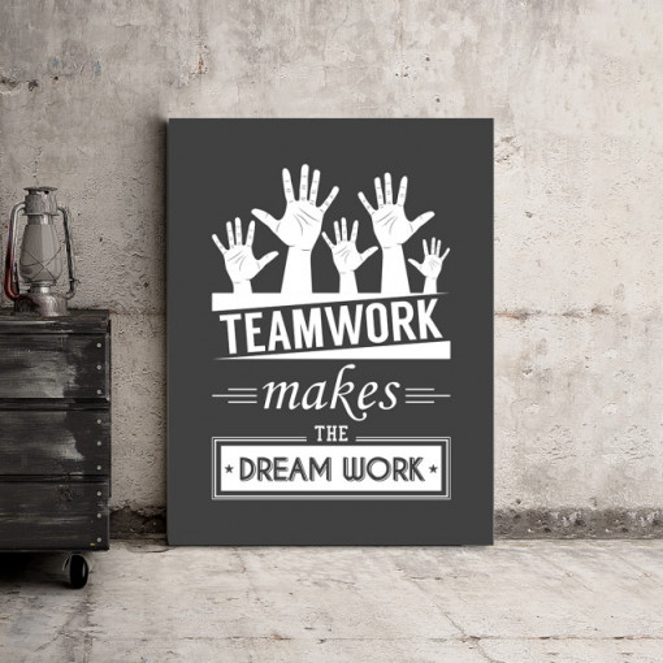 Tablou motivational - Teamwork makes dreamwork