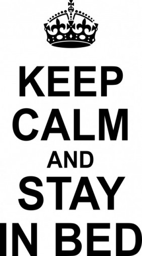 Poze Keep calm and stay in bed