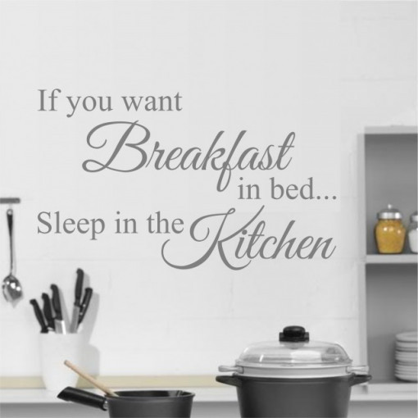 Sticker De Perete If You Want Breakfast In Bed