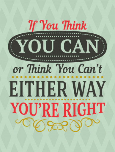 Tablou motivational - Either way you are right