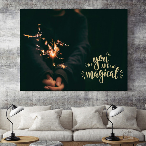 Tablou motivational - You are magical