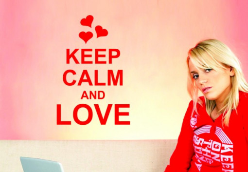 Keep calm and love