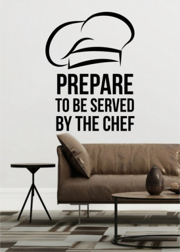 Prepare to be served by the chef