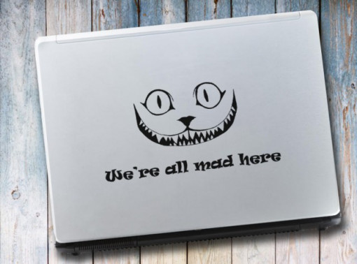 Sticker laptop - We are all mad