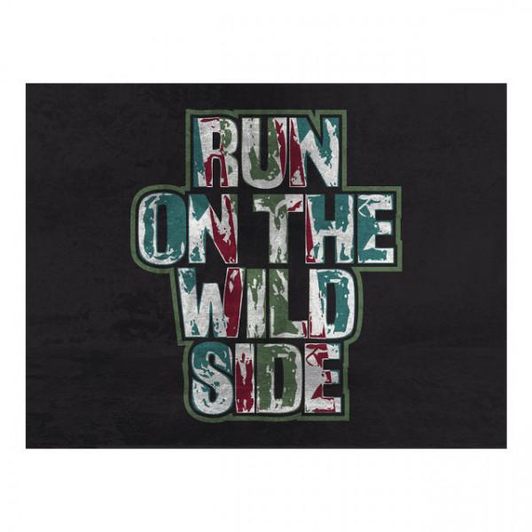 Tablou motivational - Run on the wild side