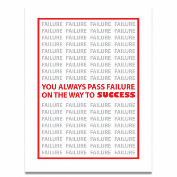 Tablou motivational - You always pass failure