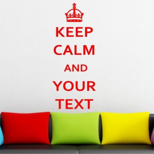 Keep calm and your text - PERSONALIZAT