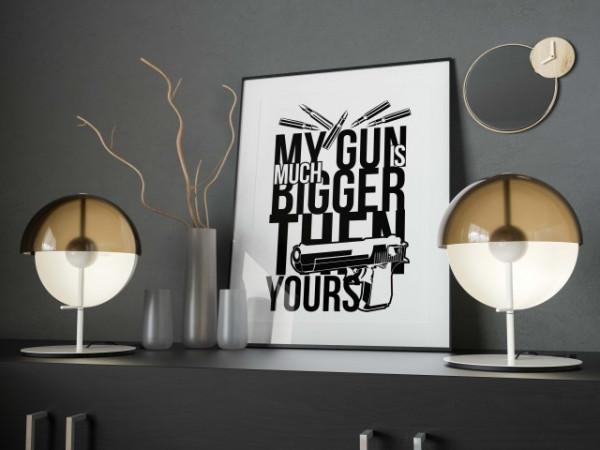Imprimeu tricou My gun is much bigger