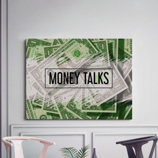 Tablou motivational - Money talks