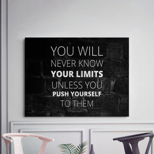 Tablou motivational - You will never know your limits (black)