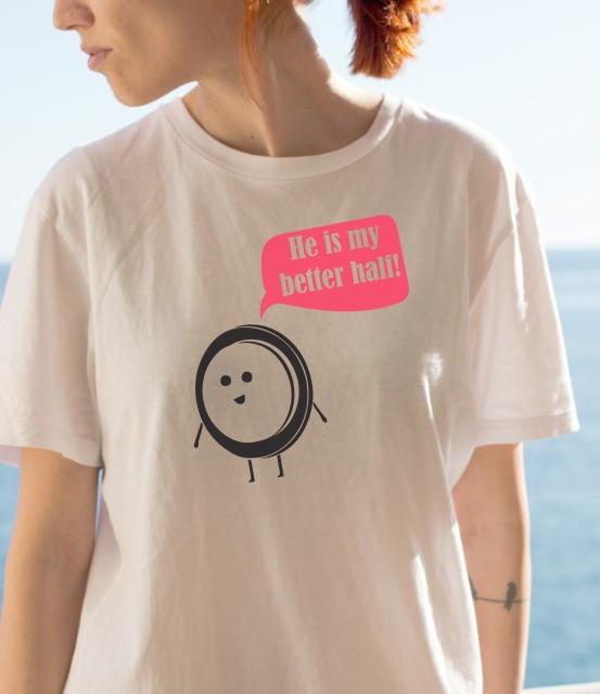 Imprimeu tricou MY BETTER HALF (EA)