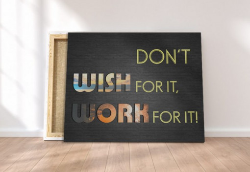 Poze Tablou canvas motivational - Work for It!