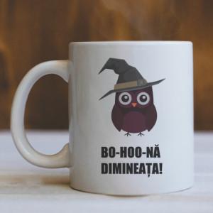 Cana Cu Mesaj - Bo-hoo-huna Dimineata!