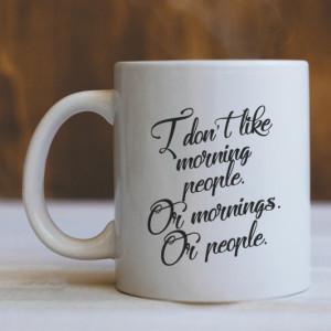 CANA I don't like morning people