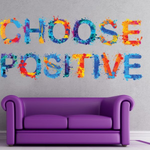 Choose Positive