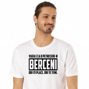 Imprimeu Tricou Viata e ca o Petrecere-n Berceni