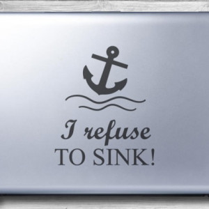 Sticker laptop - I refuse to sink