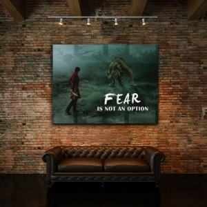 Tablou motivational - Fear is not an option