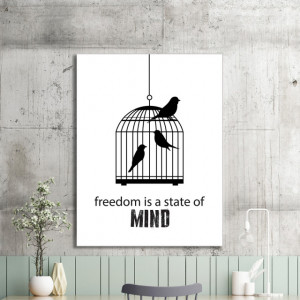 Tablou motivational - Freedom is a state of mind