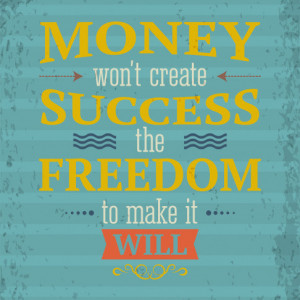 Tablou motivational - Money and the freedom to make it