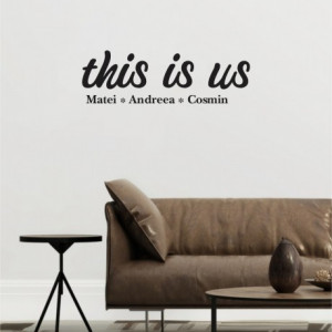 This is us - cu nume