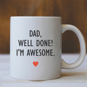 Cana Cu Mesaj - Dad, Well Done! (Heart)