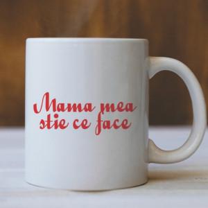 CANA Mama mea stie ce face