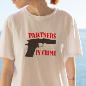 Imprimeu Tricou Dama Parteners In Crime