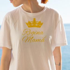 Imprimeu tricou REGINA MAMA