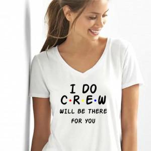Imprmeu Tricou I do Crew