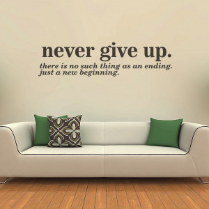Never give up - New beginning