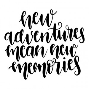 New adventure new memories