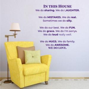 Sticker De Perete In This House We Do